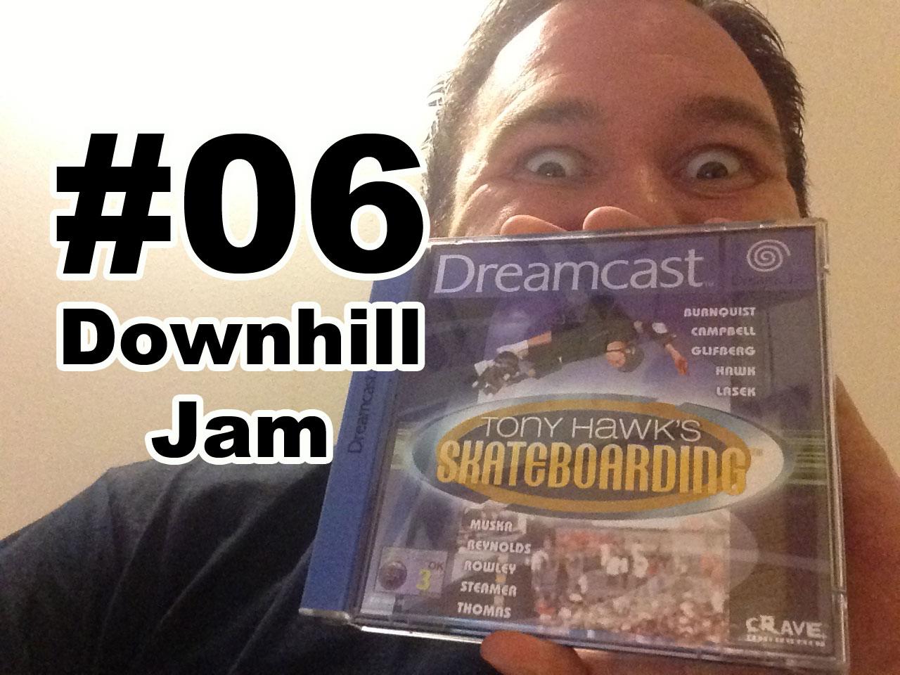 06_dowhill_jam