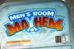 Mens Room Mayhem