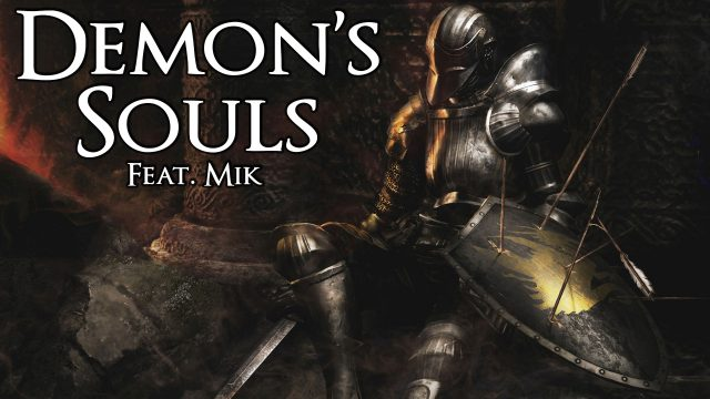 Demon's Souls (feat. Mik)