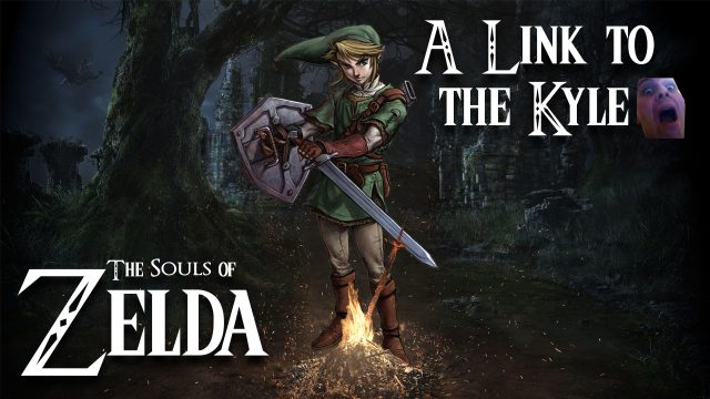 The Souls of Zelda: A Link to the Kyle